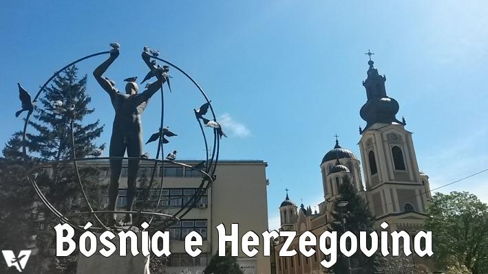 Roteiro Bósnia e Herzegovina: 6 razões para conhecer esse país da Ex-Iugoslávia